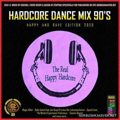 Hardcore Dance Mix 90's (Happy & Rave Edit) [2020] by Serzh83