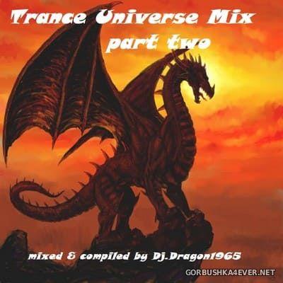 DJ Dragon1965 - Trance Universe Mix II [2020]
