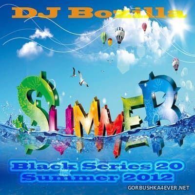 DJ Bozilla - The Black Series 20 [2012] Summer Edition