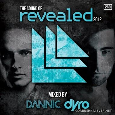 [Cloud 9] The Sound Of Revealed 2012 [2012] / 2xCD / Mixed by Dannic & Dyro