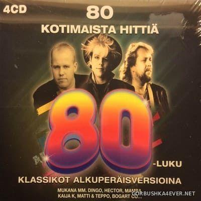 80 Kotimaista Hittiä 80-Luku [2015] / 4xCD