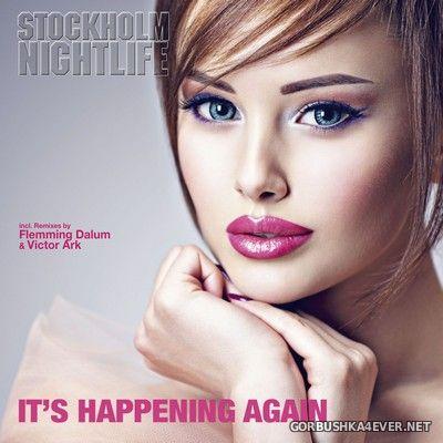Stockholm Nightlife - It's Happening Again [2020]