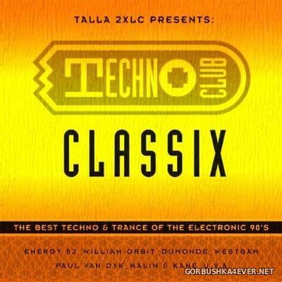 Talla 2XLC - Technoclub Classix [2020]