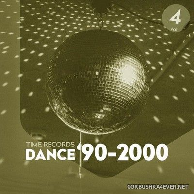 [Time Records] Dance '90-2000 vol 4 [2020]