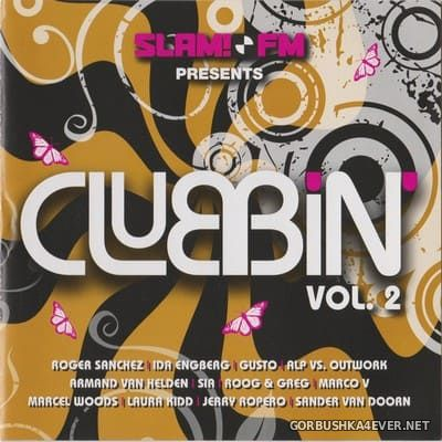 [Cloud 9] Slam!FM Presents Clubbin' vol 2 [2008] / 2xCD / Mixed by Leo Vanderweijden & Eric van Kleef