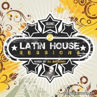 [Digidance] Latin House Sessions Part 2 [2008] Mixed by DJ Jeroenski
