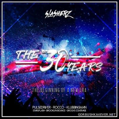 The 30 Years (The Beginning Of A New Era) [2020] by Slasherz