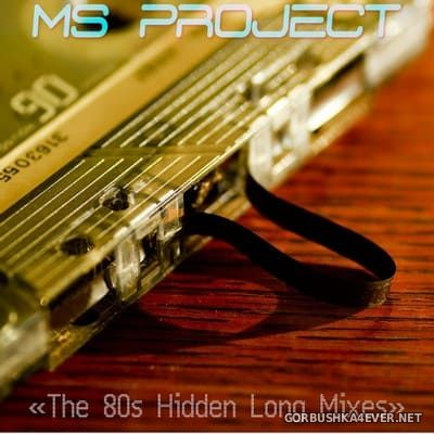 Ms Project - The 80s Hidden Long Mixes vol 1 [2020]