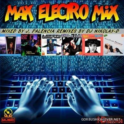 Max Electro Mix [2020] by Jose Palencia