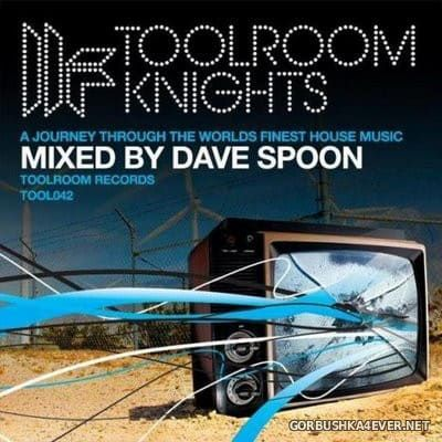 [Toolroom Records] Toolroom Knights [2008] / 2xCD / Mixed by Dave Spoon