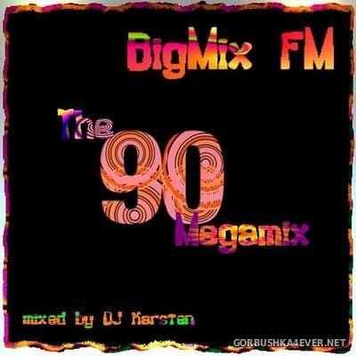 DJ Karsten - BigMix FM presents The 90s Megamix 2014