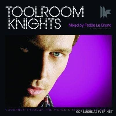[Toolroom Records] Toolroom Knights [2010] / 2xCD / Mixed by Fedde Le Grand