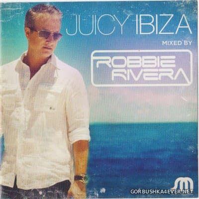 Juicy Ibiza 2013 [2013] / 2xCD / Mixed By Robbie Rivera