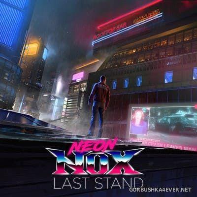 Neon Nox - Last Stand [2020]