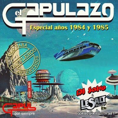 DJ Salvo & DJ Le Salt - El Gapulazo (Especial 1984 & 1985) [2020]