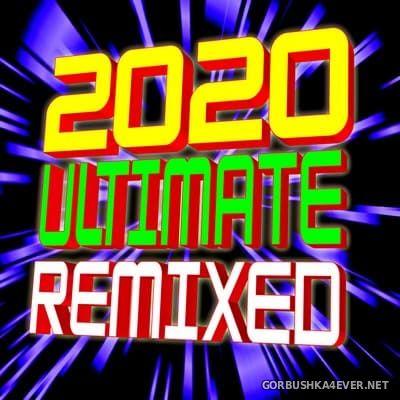 DJ ReMix Factory - 2020 Ultimate Remixed [2020]