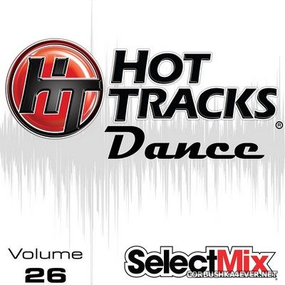 [Select Mix] Hot Tracks Dance vol 26 [2020]