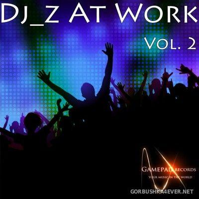 [Gamepad Records] DJ_z at Work vol 2 [2012]
