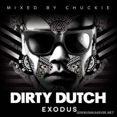Dirty Dutch Exodus [2012] / 2xCD / Mixed By Chuckie