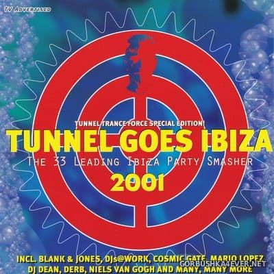 [Tunnel Records] Tunnel Goes Ibiza 2001 [2001] / 2xCD / Mixed by DJ Dean