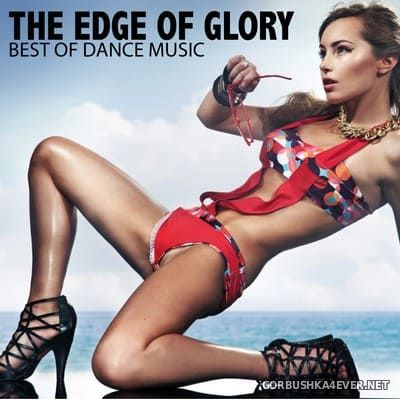 [Electro Babes] The Edge of Glory (Best Of Dance Music) [2011]