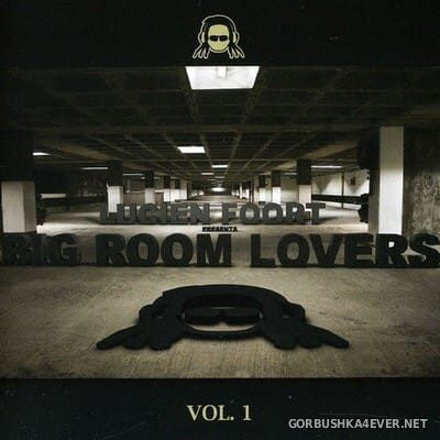 [Rodeo Media] Lucien Foort presents Big Room Lovers vol 1 [2011]