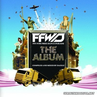 [Mostly Recordings] FFWD 2007 - The Official Album [2007] Mixed By Dazzle