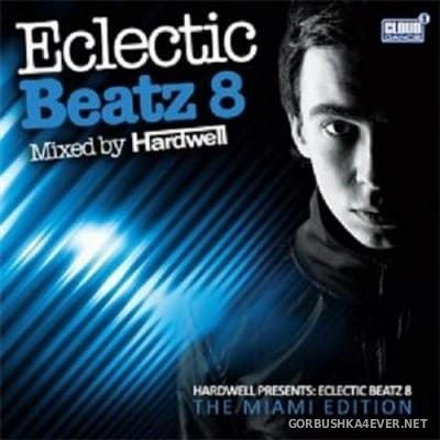 [Cloud 9] Eclectic Beatz 8 - The Miami Edition [2009] Mixed By Hardwell