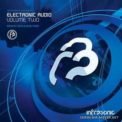 [Infrasonic Recordings] Electronic Audio Volume Two [2013] Mixed By Solis & Sean Truby