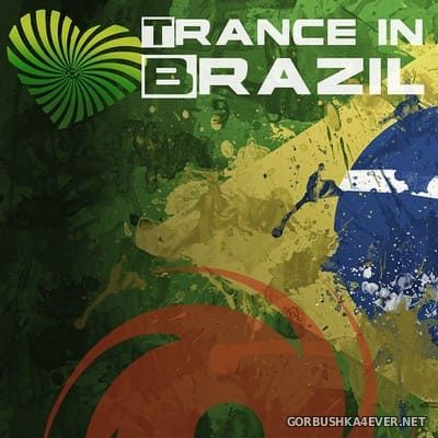 [Black Hole Recordings] Trance In Brazil [2014] Mixed by Morttagua