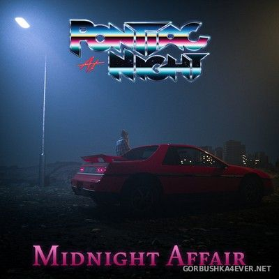 Pontiac At Night - Midnight Affair [2020]