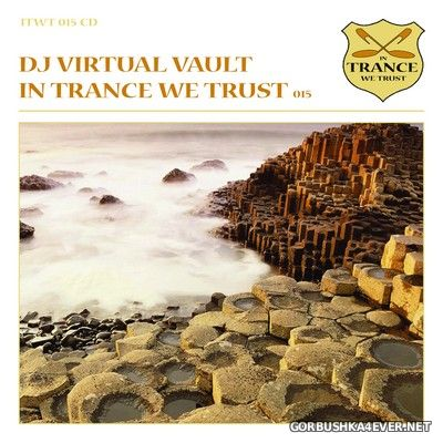 In Trance We Trust 015 [2010] Mixed by DJ Virtual Vault