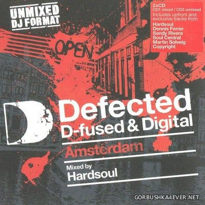 Defected D-Fused & Digital Amsterdam [2007] / 2xCD / Mixed By Hardsoul