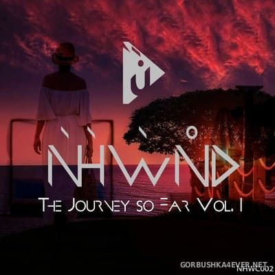 Nahawand - The Journey So Far vol 1 [2020] Mixed by W!ss