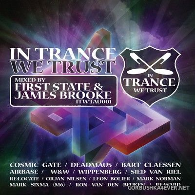 In Trance We Trust (Australia) 001 [2008] / 2xCD / Mixed by First State & James Brooke