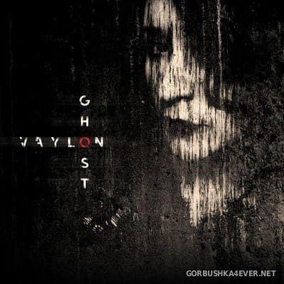 Vaylon - Ghost [2020]