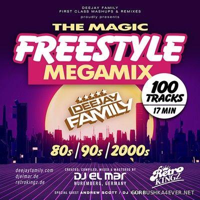 Deejay Family presents The Magic Freestyle Megamix [2020] Mixed By DJ El Mar