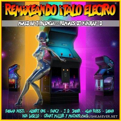 Remixeando Italo Electro [2020] By Jose Palencia