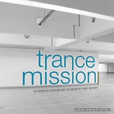 [Cloud 9] Trance Mission [2008] / 2xCD / Mixed By Leon Bolier & Mike Shiver