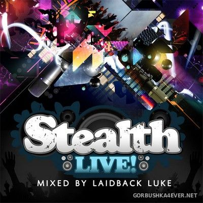 [Stealth Records] Stealth Live! [2008] Mixed by Laidback Luke