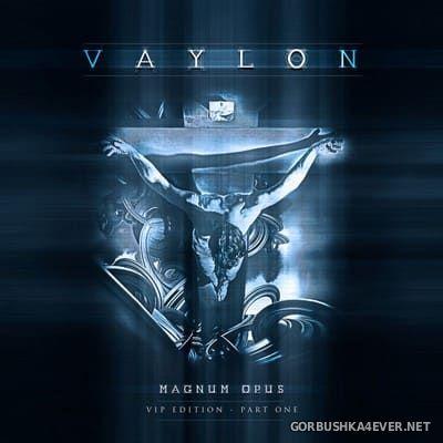 Vaylon - Magnum Opus - Part One [2014] Limited Edition