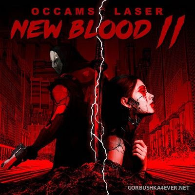 Occams Laser - New Blood II [2020]