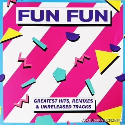 Fun Fun - Greatest Hits, Remixes & Unreleased Tracks [2020] / 2xCD