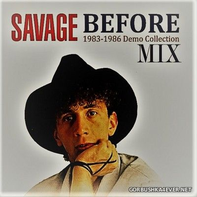 Savage - Before 1983-86 Demo Mix Collection [2020] Mixed by Only Mix