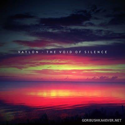Vaylon - The Void Of Silence [2016]