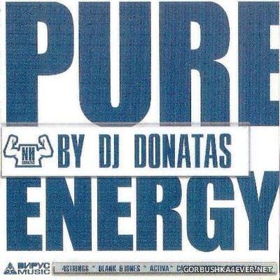 Pure Energy [2007] Mixed by DJ Donatas