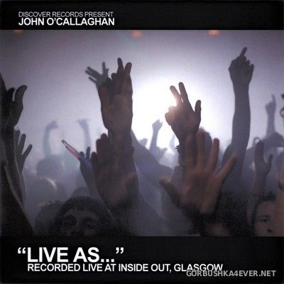 Live As... vol 2 [2007] Mixed by John O'Callaghan