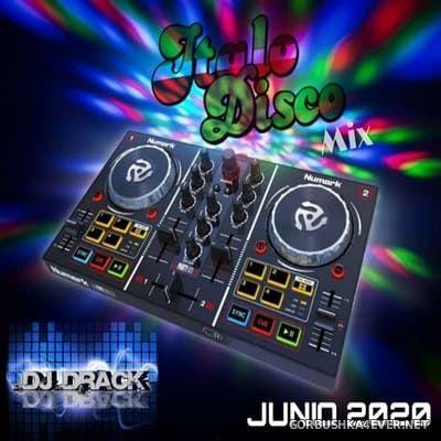 DJ Drack - Italo Disco Junio Mix 2020