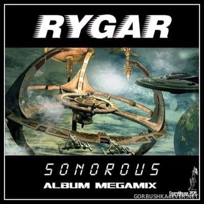 Rygar - Sonorous (Album Megamix) [2020] by DJ SpaceMouse