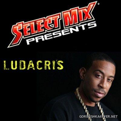 Select Mix presents Ludacris [2015]